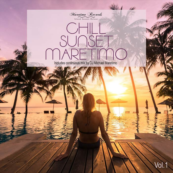 Chill Sunset Maretimo Vol 1. (The Premium Chillout Soundtrack - unmixed Tracks) [2018]