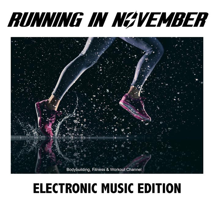 Running in November Electronic Music Edition [2018]