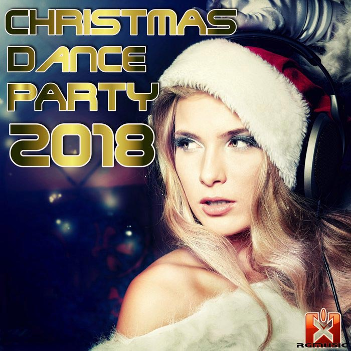 Christmas Dance Party 2018 [2018]