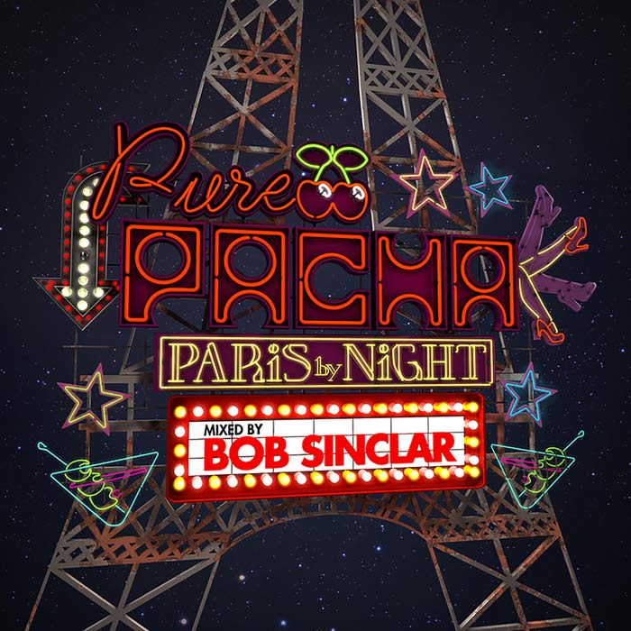 Pure Pacha: Paris by Night (Mixed by Bob Sinclar) [2015]