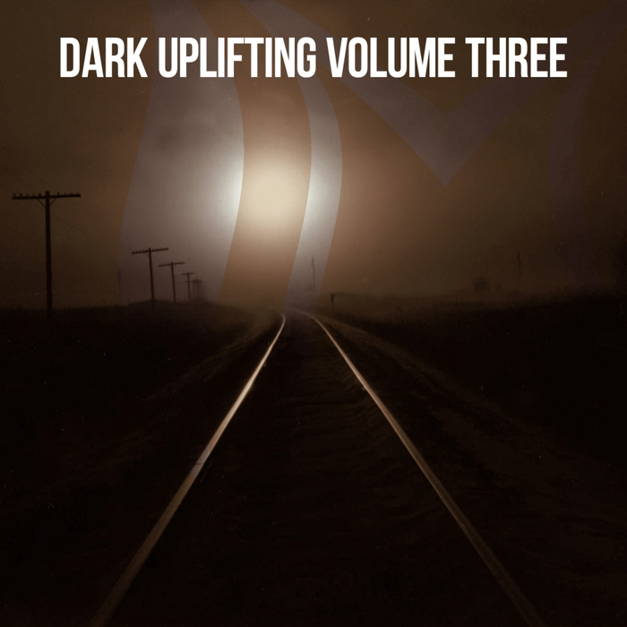 Dark Uplifting (Vol. 3) [2018]