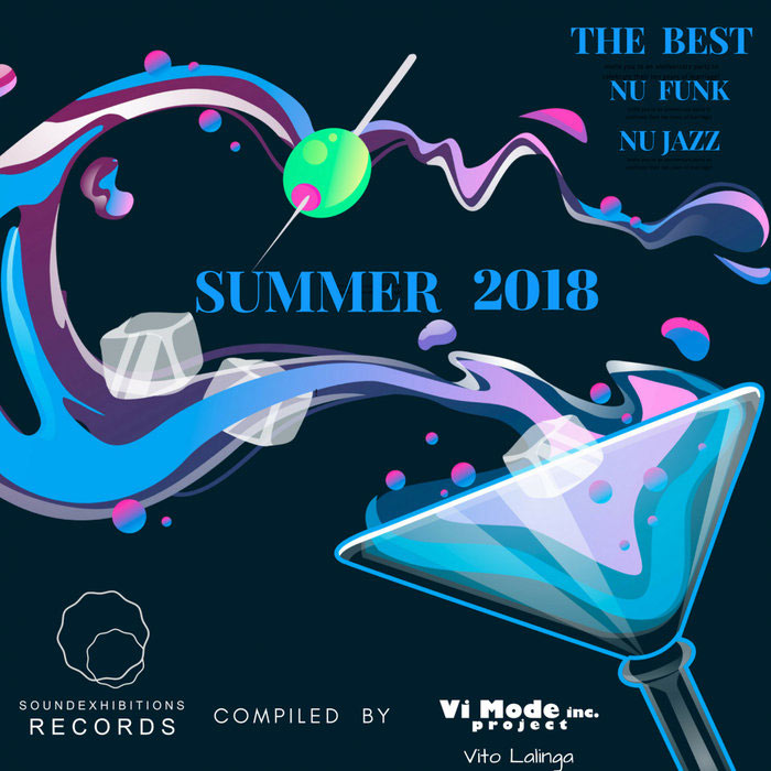 Nu Funk & Nu Jazz The Best Of Summer 2018 Compiled By Vito Lalinga (Vi Mode Inc Project) [2018]