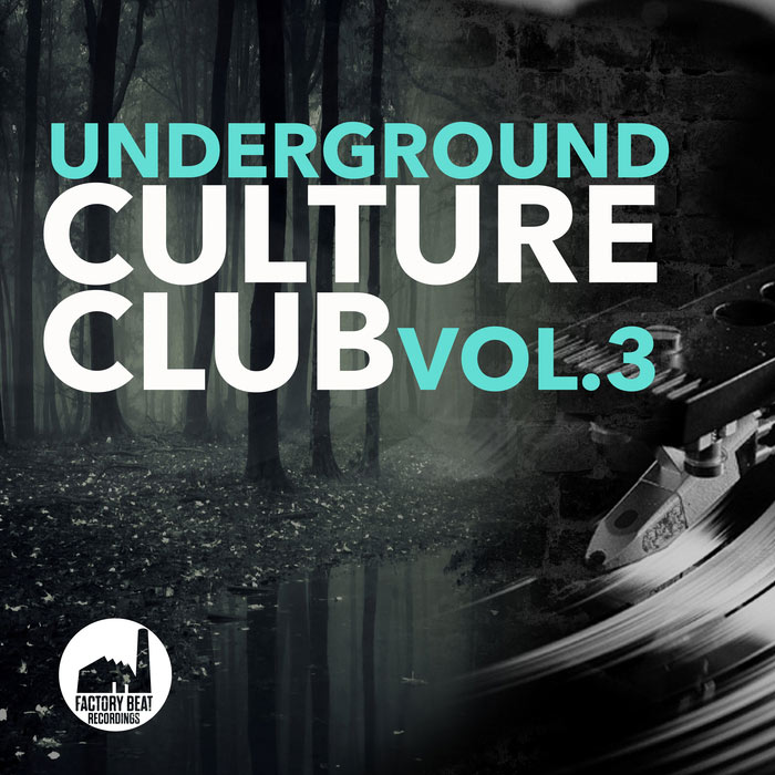 Underground Culture Club (Vol. 3) [2017]