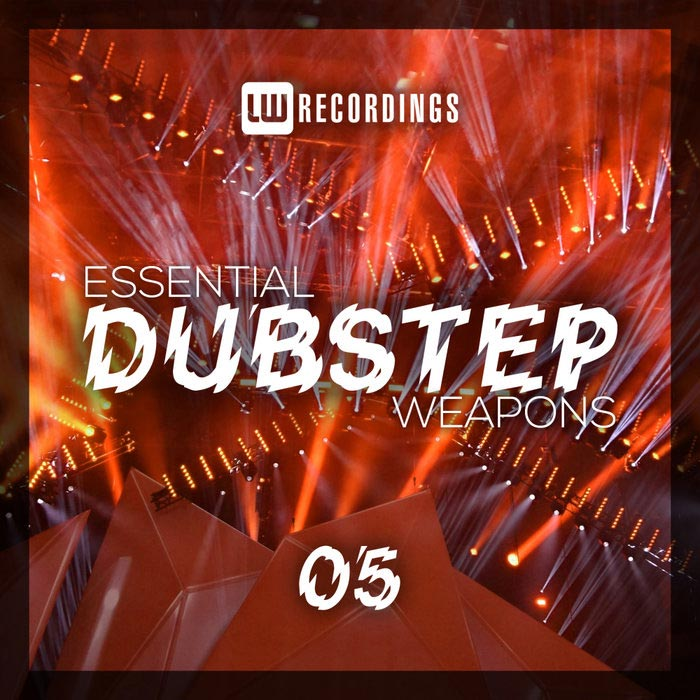 Essential Dubstep Weapons (Vol. 05) [2018]