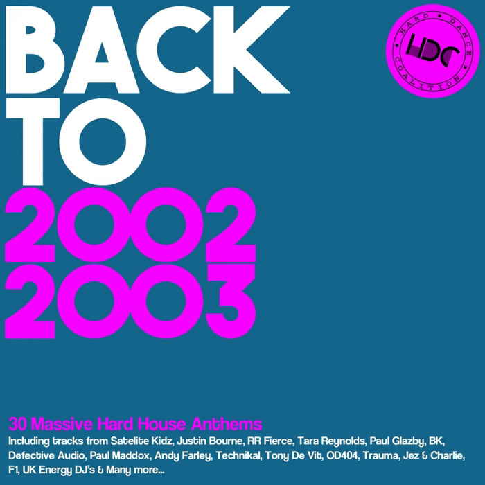 HDC Present Back To 2002 & 2003 (unmixed tracks) [2017]