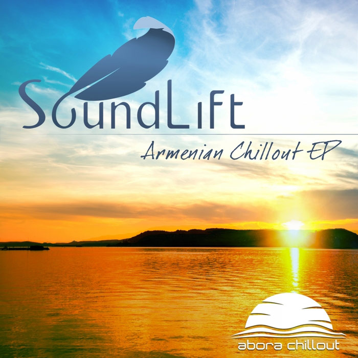 SoundLift - Armenian Chillout EP [2013]