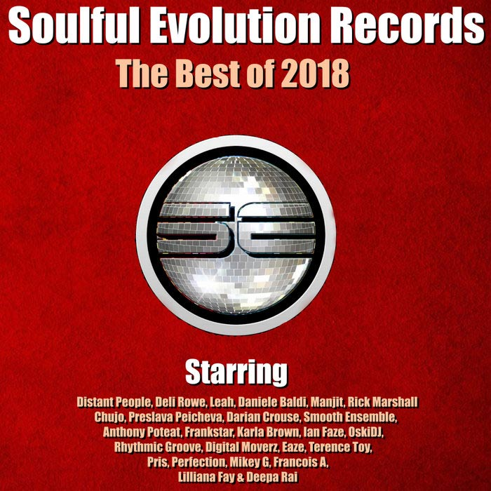 Soulful Evolution Records (The Best Of 2018) [2018]
