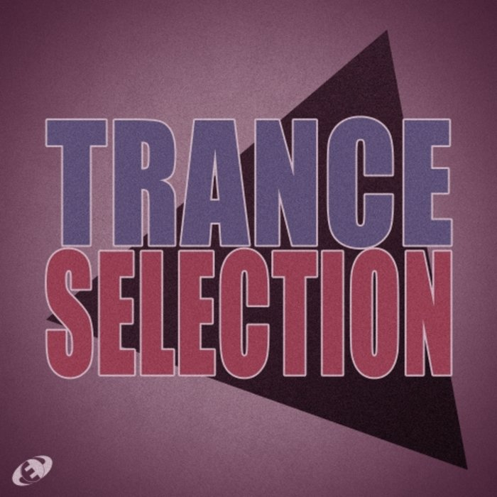 Trance Selection (Vol. 03) [2018]