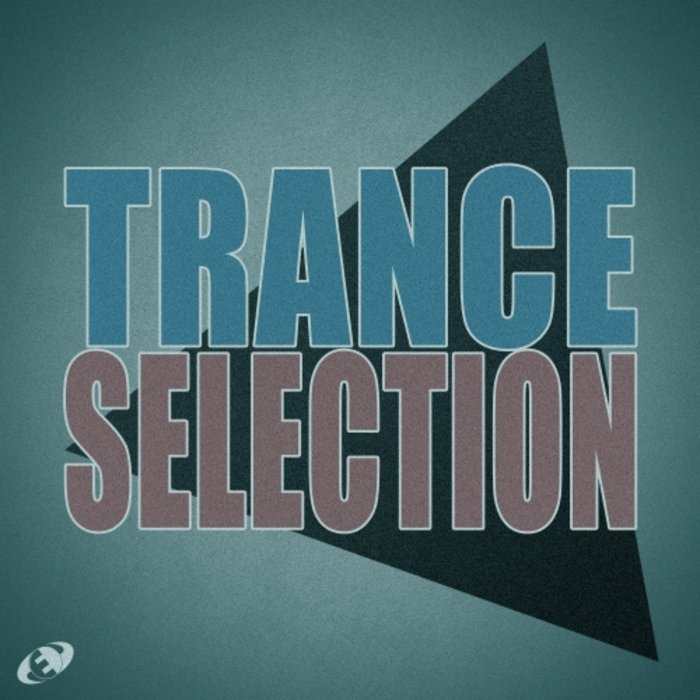 Trance Selection (Vol. 06) [2018]