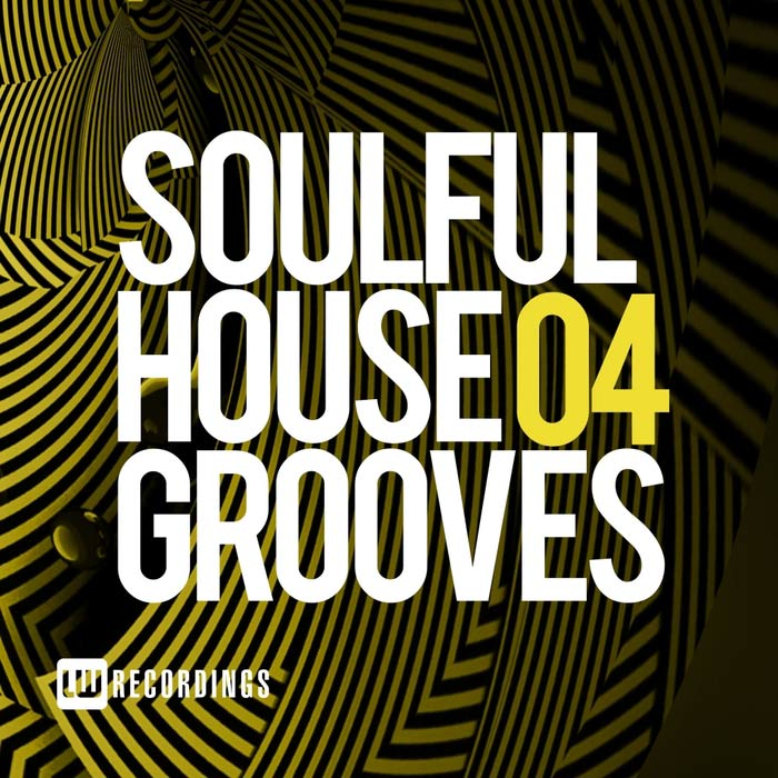 Soulful House Grooves (Vol. 04) [2017]