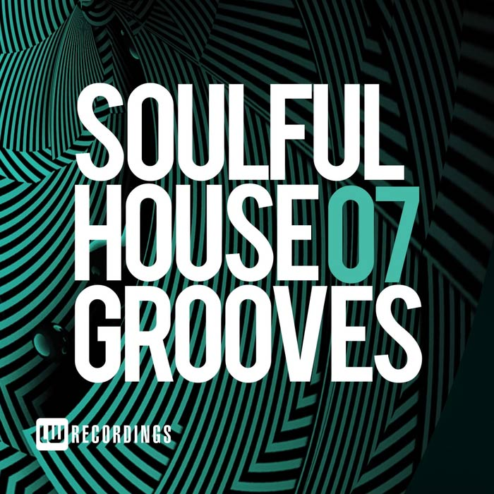 Soulful House Grooves (Vol. 07) [2017]