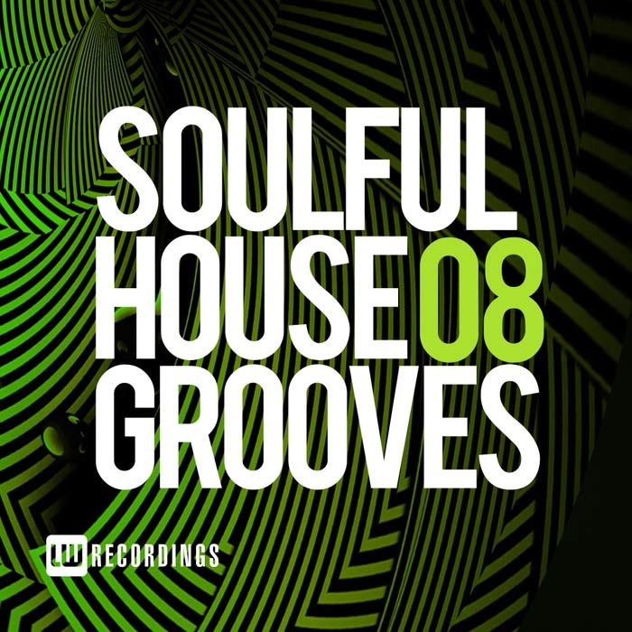 Soulful House Grooves (Vol. 08) [2018]