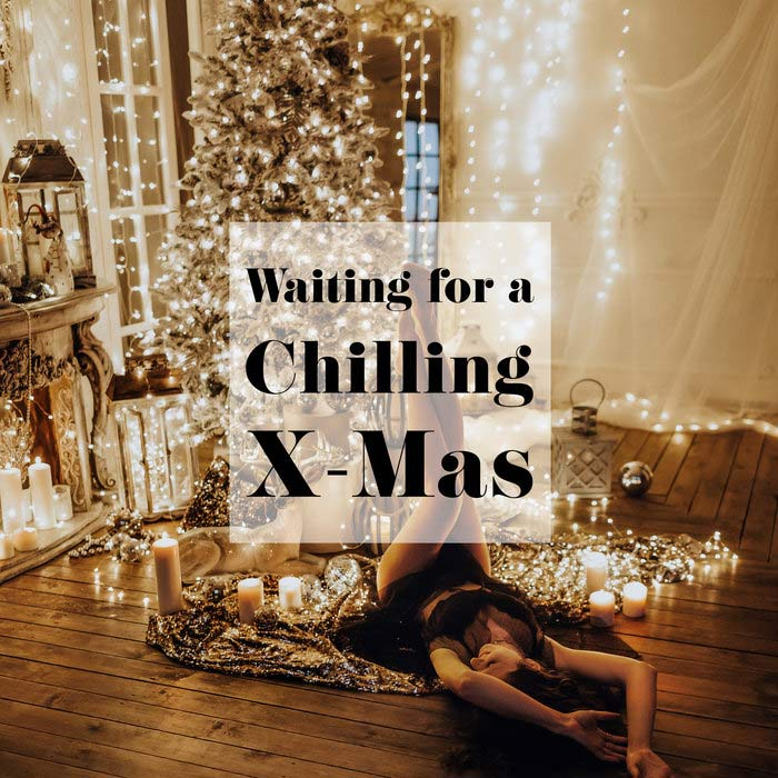 Waiting For A Chilling X-Mas [2018]