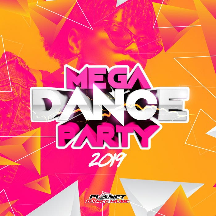 Mega Dance Party 2019 [2018]