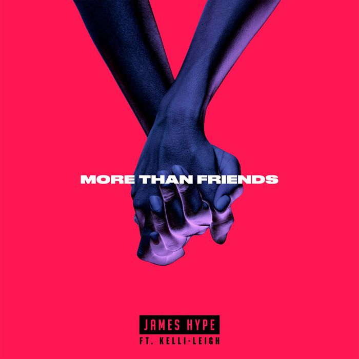 James Hype - More Than Friends (feat. Kelli-Leigh - extended mix)