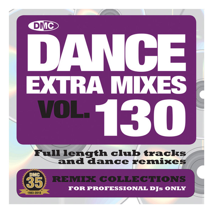 DMC Dance Extra Mixes Vol. 130: Remix Collections For Professional DJs (Strictly DJ Only) [2018]