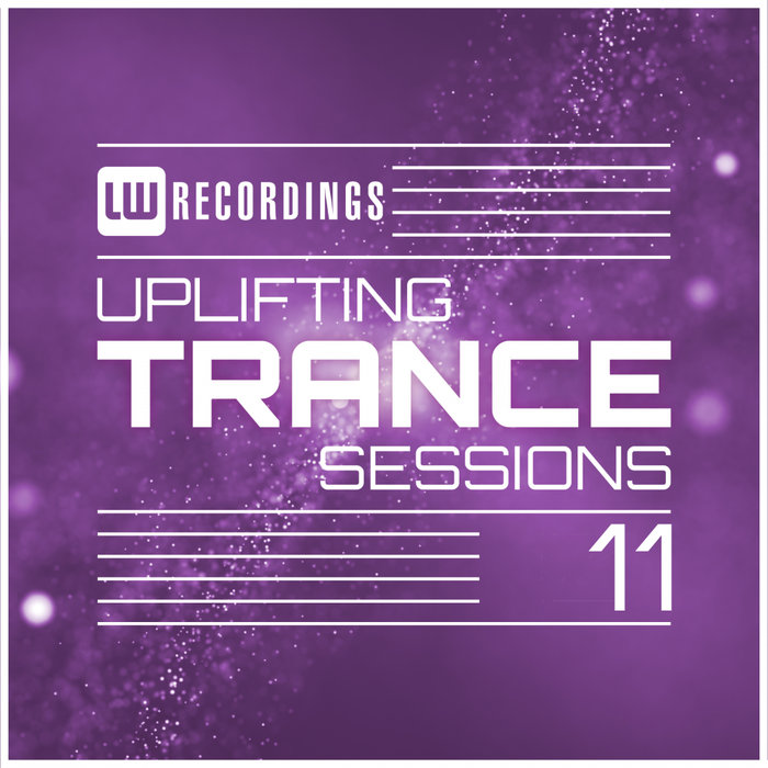 Uplifting Trance Sessions (Vol. 11) [2018]