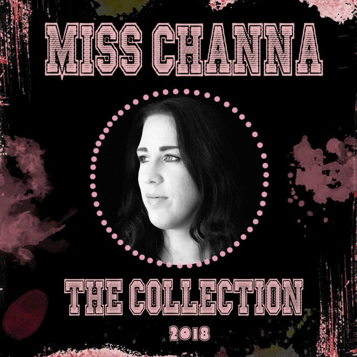 Miss Channa - The Collection