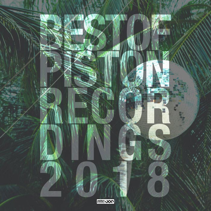 Best Of Piston Recordings 2018 [2018]