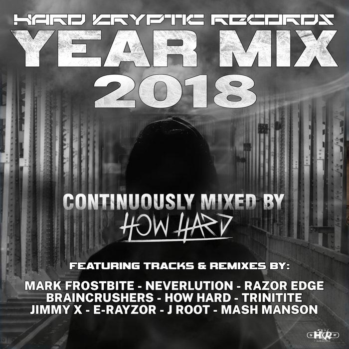Hard Kryptic Records Yearmix 2018 (continuously mixed by How Hard) [2018]