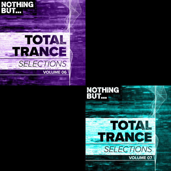 Nothing But... Total Trance Selections (Vol. 06, 07) [2018]