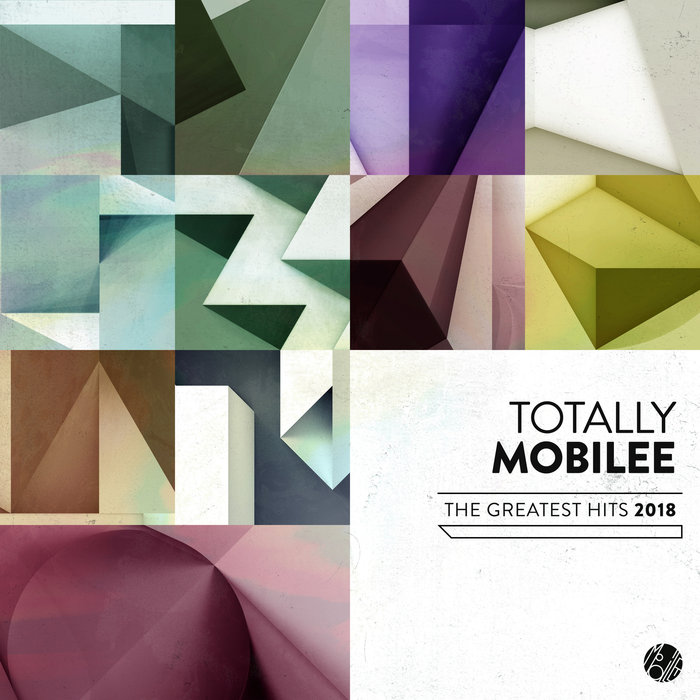 Totally Mobilee - The Greatest Hits 2018 [2019]