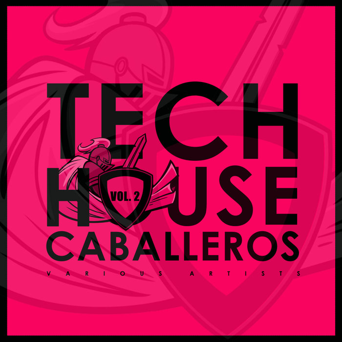 Tech House Caballeros (Vol. 2)
