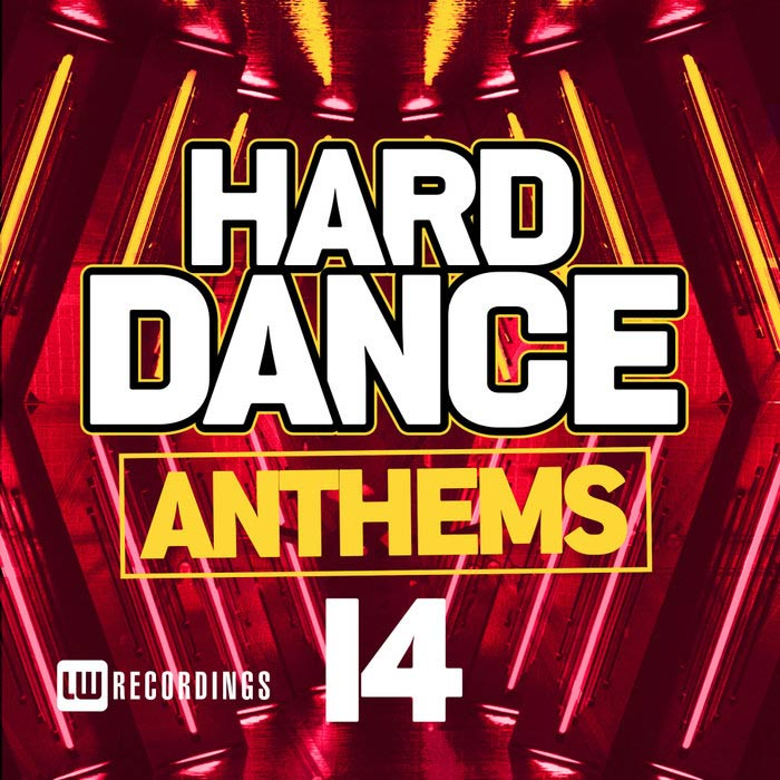Hard Dance Anthems (Vol. 14) [2019]