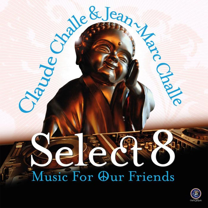 Select VIII (Hosted By Claude Challe & Jean-Marc Challe) [2015]
