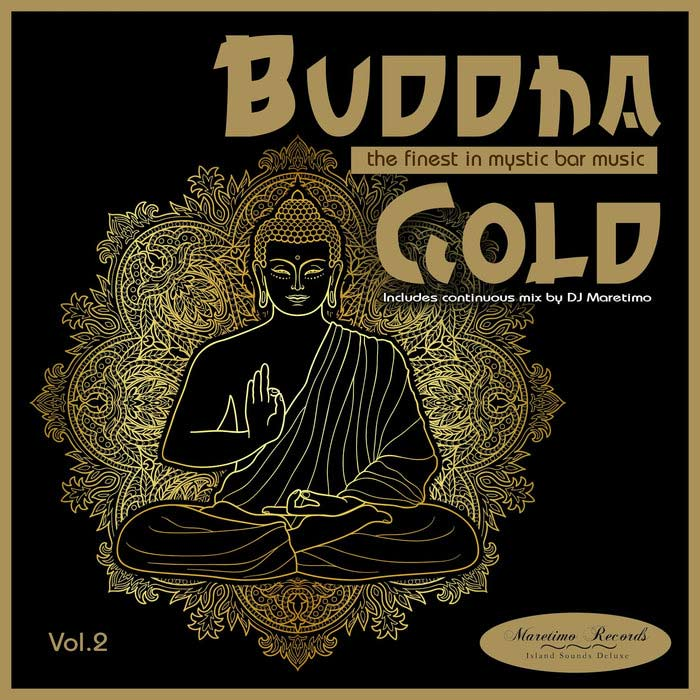 Buddha Gold Vol. 2 (The Finest In Mystic Bar Music) [2018]