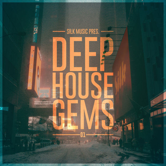 Silk Music Pres. Deep House Gems 01 [2019]