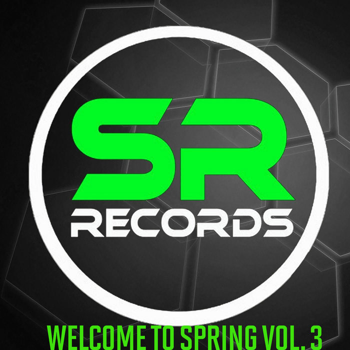 Welcome To Spring (Vol. 3) [2019]