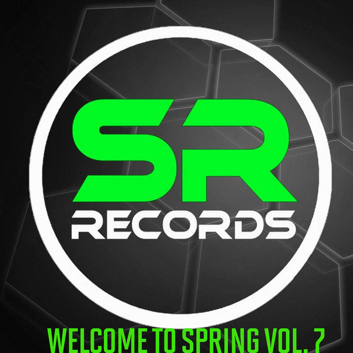 Welcome To Spring (Vol. 7) [2019]