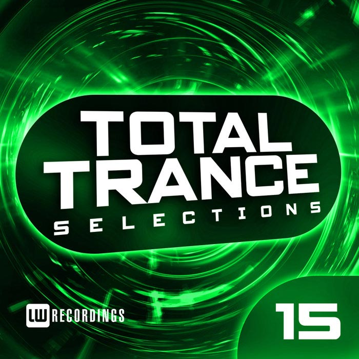 Total Trance Selections (Vol. 15) [2019]