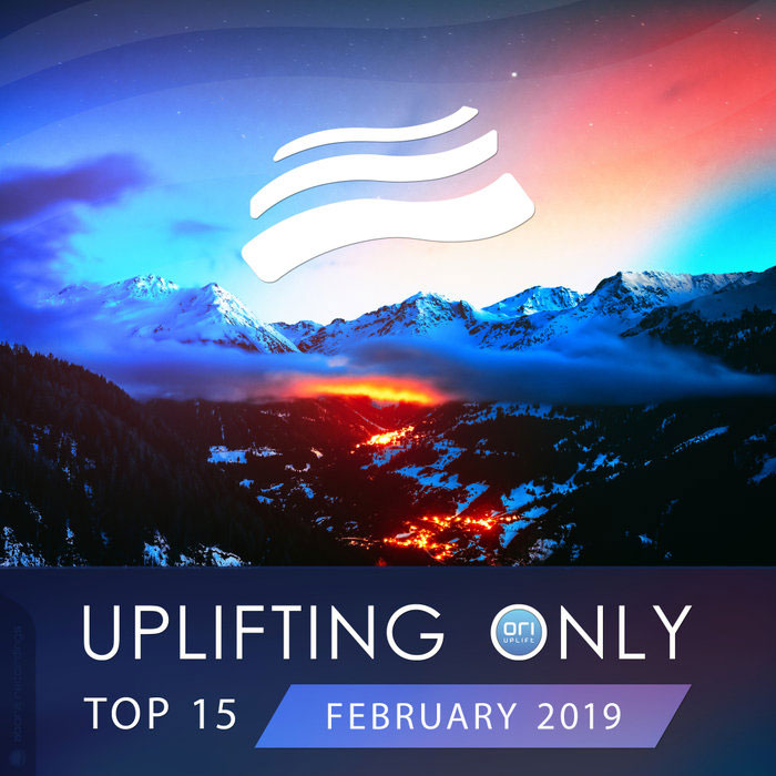 Uplifting Only Top 15 (February 2019) [2019]