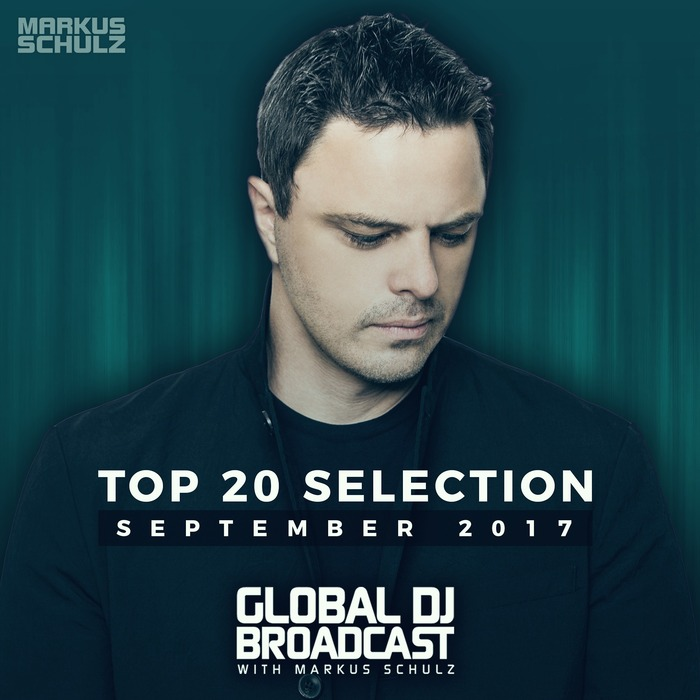 Global DJ Broadcast (Top 20 September 2017) [2017]