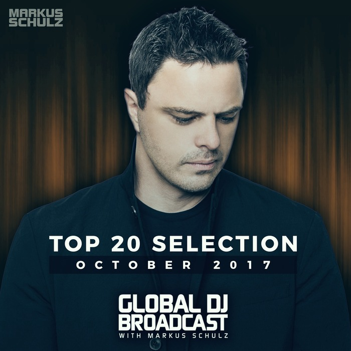 Global DJ Broadcast (Top 20 October 2017) [2017]