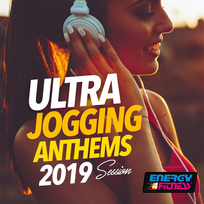 Ultra Jogging Anthems 2019 Session (15 Tracks Non-Stop Mixed Compilation for Fitness and Workout - 128 BPM) [2019]