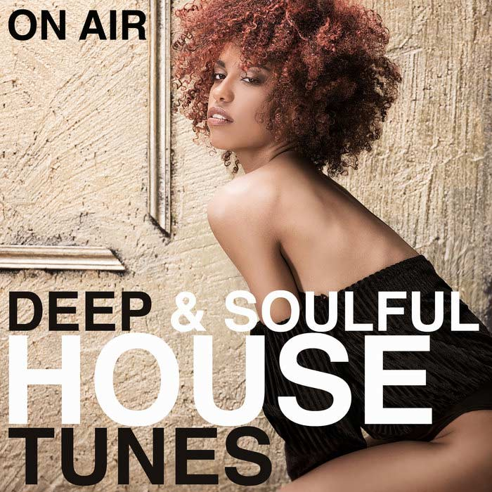 On Air Deep & Soulful House Tunes [2019]