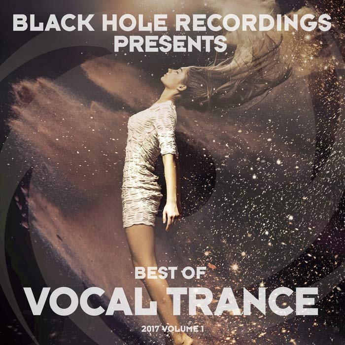 Black Hole Presents Best Of Vocal Trance 2017 (Vol. 1) [2017]