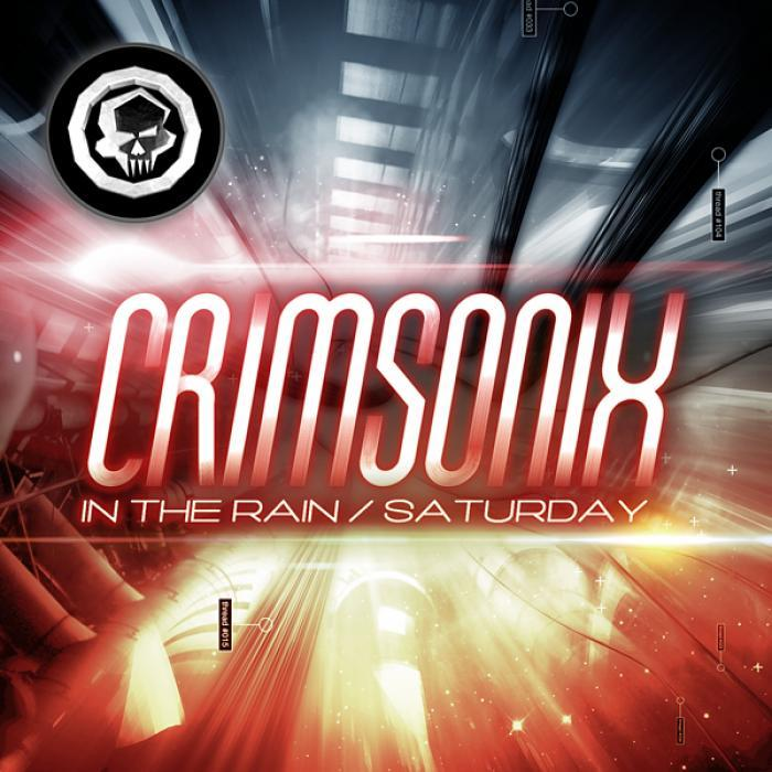 Crimsonix - In The Rain / Saturday [2012]