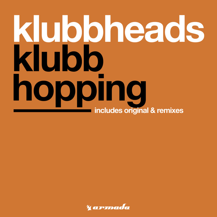 Klubbheads - Klubbhopping (extended)