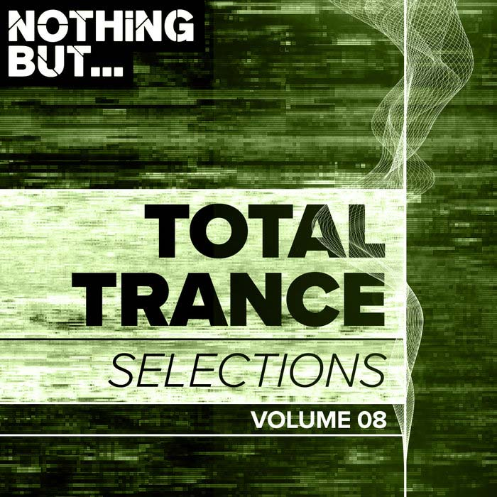 Nothing But... Total Trance Selections (Vol. 08) [2019]