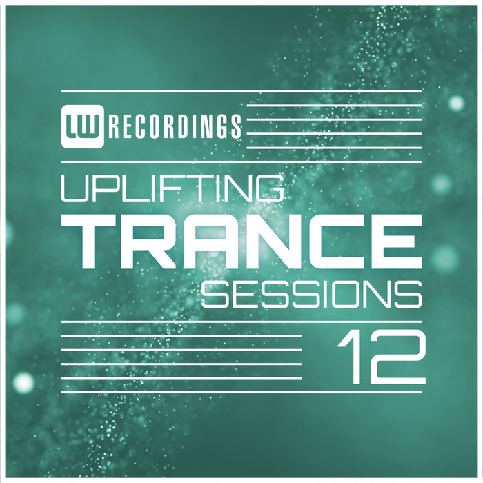 Uplifting Trance Sessions (Vol. 12)