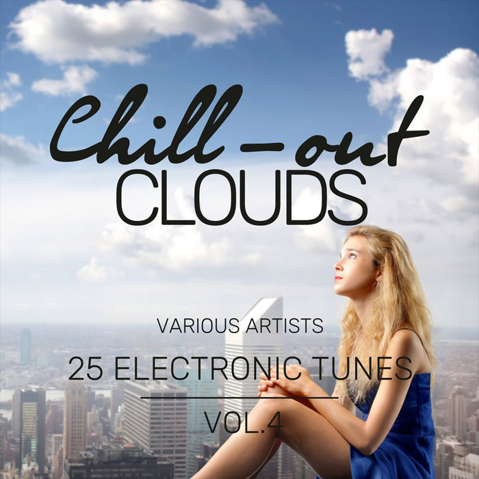 Chill-Out Clouds Vol. 4 (25 Electronic Tunes) [2018]