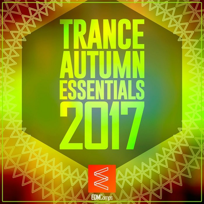 Trance Autumn Essentials 2017 [2017]