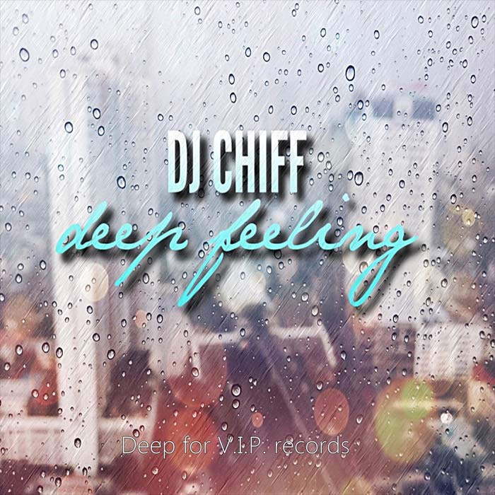 DJ Chiff - Deep Feeling (original mix)