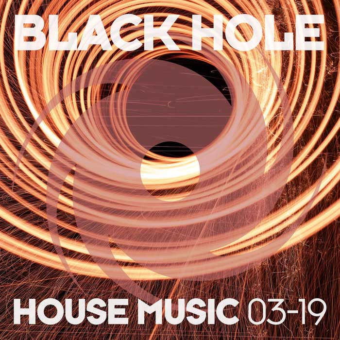 Black Hole House Music 03-19 [2019]