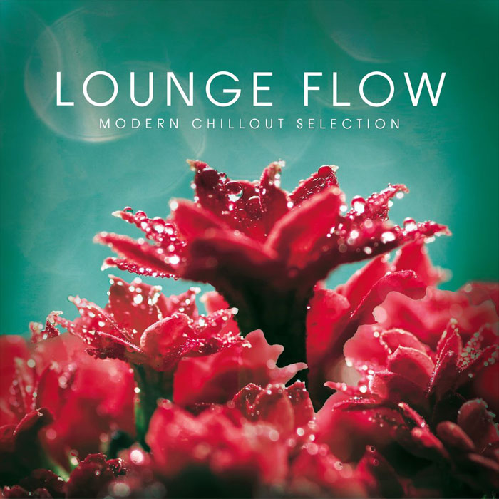 Lounge Flow (Modern Chillout Selection) [2018]