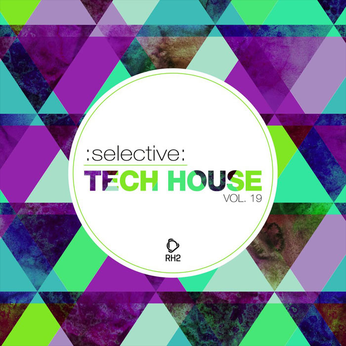 Selective: Tech House (Vol. 19) [2019]